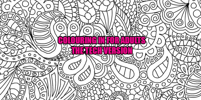 colouring-in-for-adults-the-tech-version