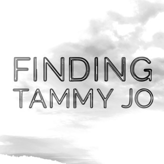 finding tammy jo crime podcasts