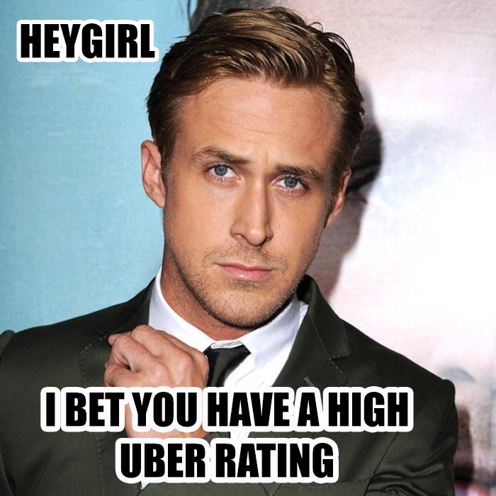 ryan-gosling-hey-girl-uber-meme