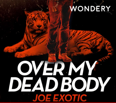 over my dead body joe exotic